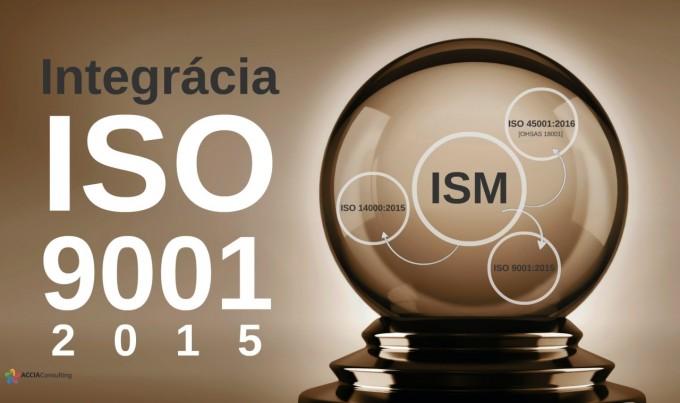 Integrácia ISO 9001:2015, ISO 14000:2015 a ISO 45001:2016 (OHSAS 18001)