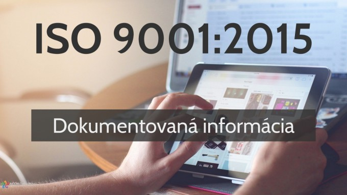 ISO 9001:2015 Dokumentovaná informácia
