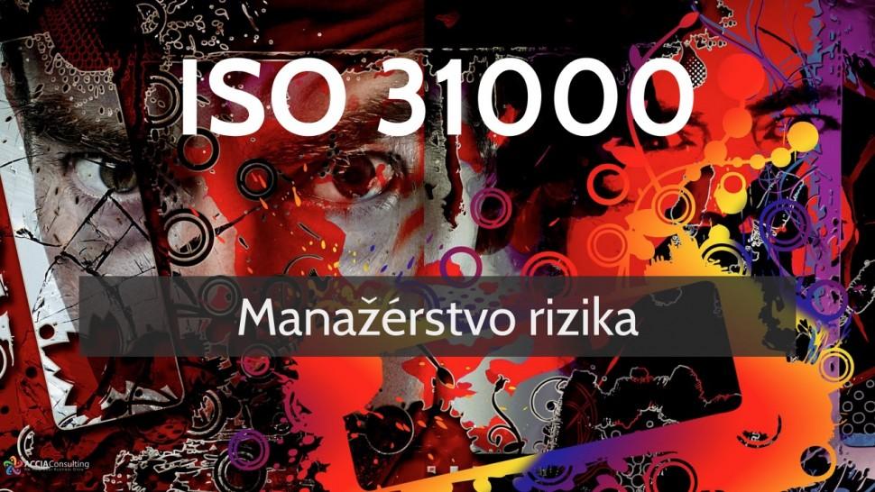 ISO 31000 Manažérstvo rizika
