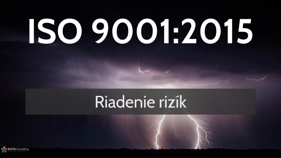 ISO 9001:2015 Riadenie rizík
