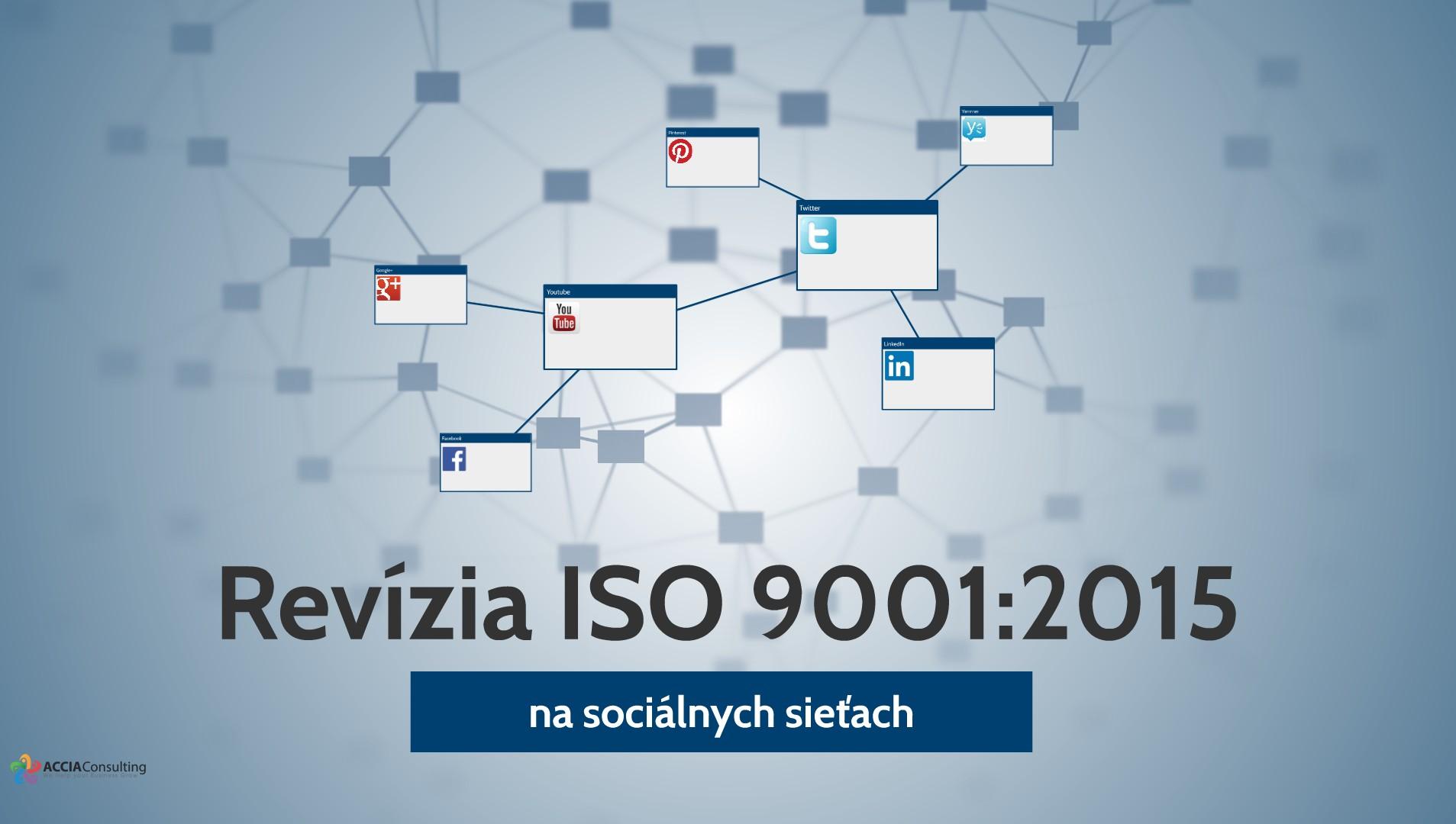Blog Revízia ISO 9001:2015 na sociálnych sieťach