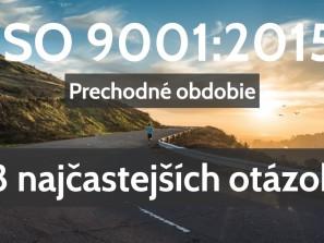 ISO 9001:2015 prechodné obdobie
