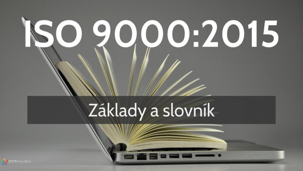 ISO 9000:2015 Základy a slovník