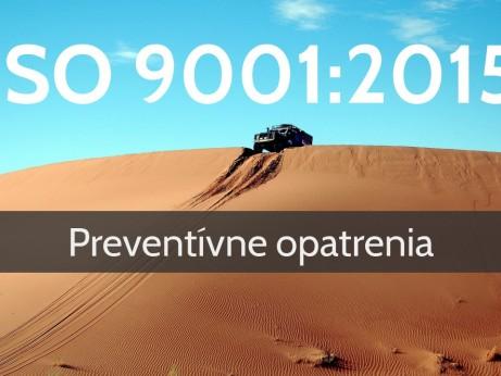 ISO 9001:2015 Preventívne opatrenia