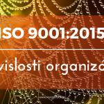 iso-9001-2015-suvislosti-organizacie