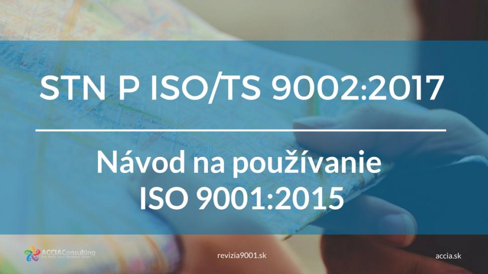 stn-p-iso-ts-9002-navod-na-pouzivanie-iso-9001-2015-2