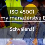 iso-45001-2018-manazerstvo-BOZP-schvalena